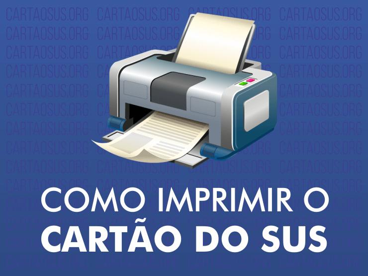 Como imprimir o Cartão SUS